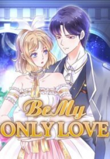 Be My Only Love