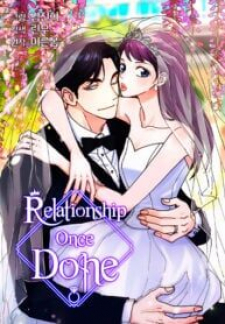 Relationship Once Done