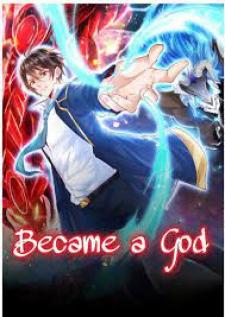 Became a god