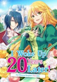 I Woke Up 20 Years Later!