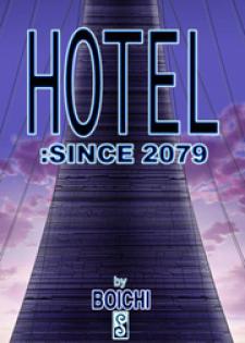 Hotel - since 2079