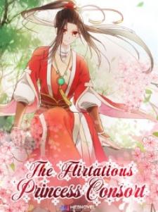 The Flirtatious Princess Consort