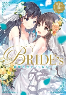 White Lilies in Love BRIDE's Newlywed Yuri Anthology