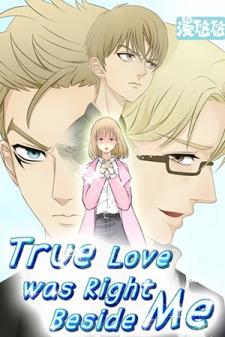 True Love was Right Beside Me