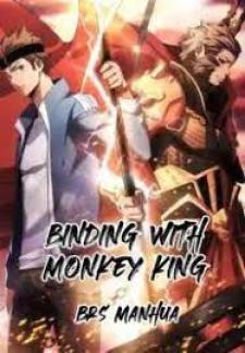 Binding with Monkey King