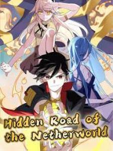 Hidden Road of the Netherworld