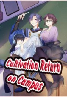 Cultivation Return on Campus